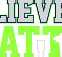 """VICTRS """"Believe In Seattle"""" Sticker"""