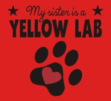 My Sister Is A Yellow Lab One Piece - Short Sleeve