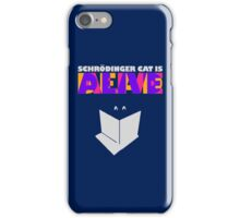 Schrodinger cat is dead AND alive iPhone Case/Skin