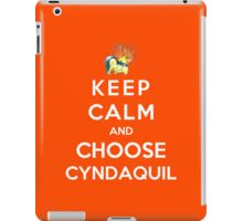 Keep Calm And Choose Cyndaquil iPad Case/Skin