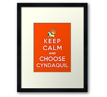 Keep Calm And Choose Cyndaquil Framed Print