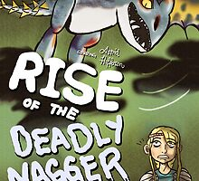 Rise of the Deadly Nagger by Ria Rosa Quinto