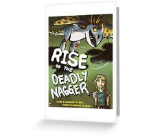 Rise of the Deadly Nagger Greeting Card