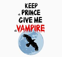 Give Me A Vampire! Unisex T-Shirt
