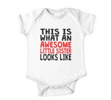 Awesome Little Sister One Piece - Short Sleeve