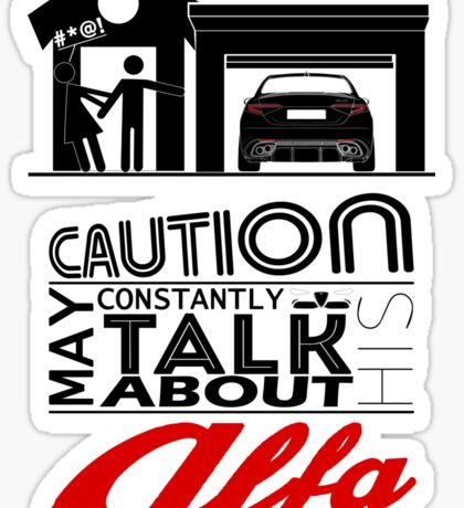 May constantly talk about his alfa Sticker