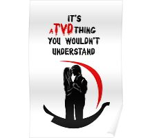 It's a TVD thing! Delena T-Shirt Poster