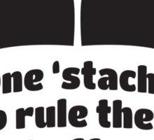 One to rule them all 2 Sticker