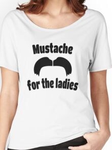 Moustache for the Ladies 2 Women's Relaxed Fit T-Shirt