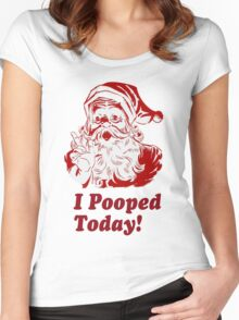 I Pooped Today Santa Women's Fitted Scoop T-Shirt
