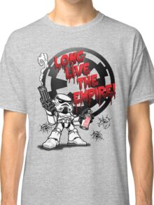 Long Live The Empire! Classic T-Shirt