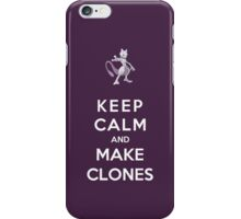 Keep Calm And Make Clones iPhone Case/Skin