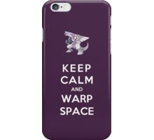 Keep Calm And Warp Space iPhone Case/Skin