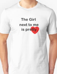 The girl next to me T-Shirt
