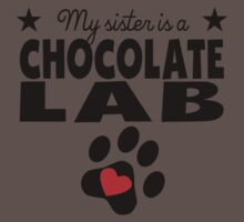 My Sister Is A Chocolate Lab One Piece - Short Sleeve