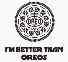 I'm Better Than Oreos by Siemek