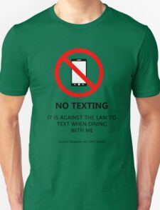 No Texting T-Shirt