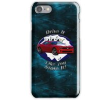 Chevy Camaro SS Drive It Like You Stole It iPhone Case/Skin