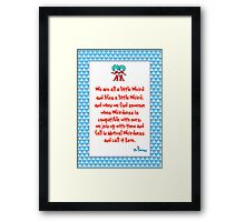 We are all a little weird Framed Print