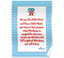 We are all a little weird Poster