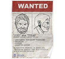"Wanted - Joel aka ""Texas"" Poster"