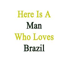 Here Is A Woman Who Loves Brazil  Photographic Print