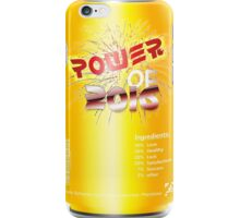 Power Of 2016 Yellow Drink  iPhone Case/Skin