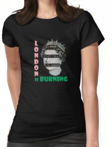London is burning Womens Fitted T-Shirt