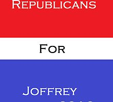 Republicans for Joffrey by Hans Myers