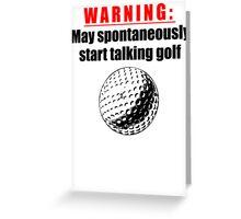 Spontaneous Golf Talk Greeting Card