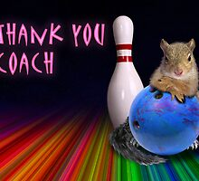 Thank You Coach Bowling Squirrel by jkartlife