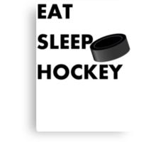 Eat Sleep Hockey Canvas Print
