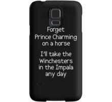 Forget Prince Charming Samsung Galaxy Case/Skin