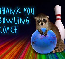 Thank You Bowling Coach Raccoon by jkartlife