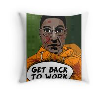GET BACK TO WORK Throw Pillow