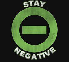Stay Negative Unisex T-Shirt