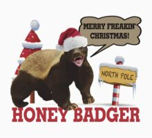 Honey Badger Merry Freakin' Christmas by FireFoxxy