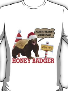 Honey Badger Merry Freakin' Christmas T-Shirt