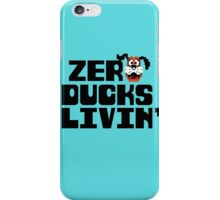 Zero Ducks Livin' iPhone Case/Skin