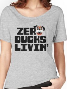 Zero Ducks Livin' Women's Relaxed Fit T-Shirt