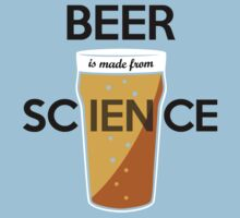 BEER is made from SCIENCE by jezkemp