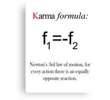 Karma formula Canvas Print