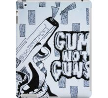 Gum Not Guns iPad Case/Skin