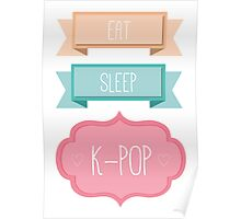 Eat, Sleep, K-Pop Poster