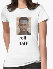 Roll Safe Womens Fitted T-Shirt
