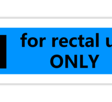For rectal use only Sticker