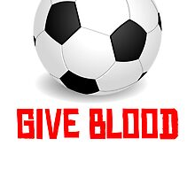 Give Blood (Soccer) by kwg2200