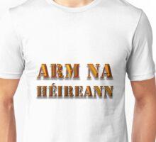 Arm na hÉireann Unisex T-Shirt