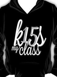 'k15s my class' T-Shirt