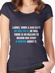 Ladies, When A Man Says Women's Fitted Scoop T-Shirt